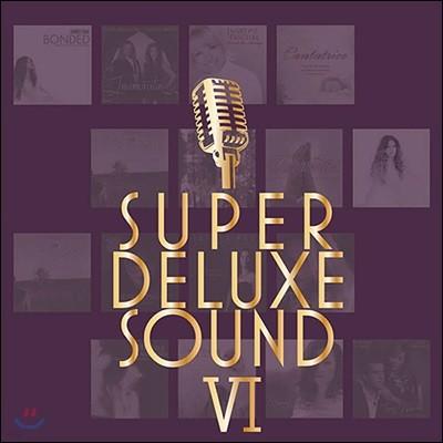 수퍼 디럭스 사운드 6집 (Super Deluxe Sound VI)