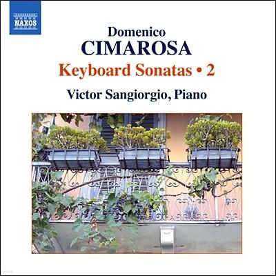 Victor Sangiorgio 치마로사: 건반 소나타 2집 (Cimarosa: Keyboard Sonatas Vol.2)