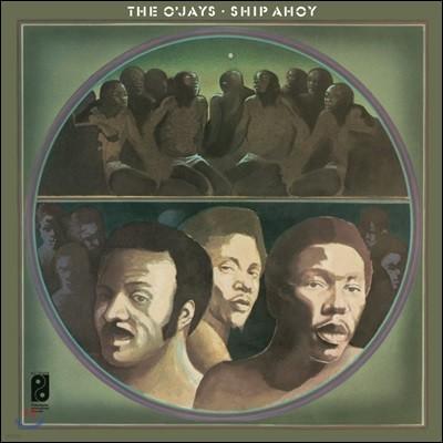 O'Jays (오 제이스) - Ship Ahoy [LP]