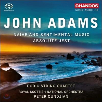 Peter Oundjian 존 아담스: 나이브 앤 센티멘털 뮤직, 앱솔루트 제스트 (John Adams: Naive and Sentimental Music, Absolute Jest)