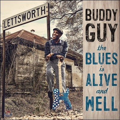 Buddy Guy (버디 가이) - The Blues Is Alive And Well