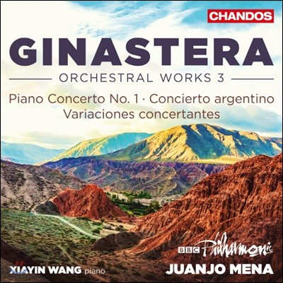 Juanjo Mena 히나스테라: 관현악 작품 3집 - 피아노 협주곡 1번, 아르헨티나 협주곡, 콘체르탄테 변주곡 (Ginastera: Orchestral Works Vol. 3)