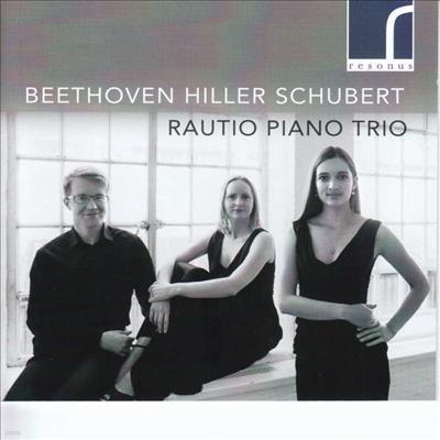 베토벤: 피아노 삼중주 5번 '유령' & 힐러: 피아노 삼중주 6번 (Beethoven: Piano Trio No.5 'The Ghost' & Hiller: Piano Trio No.6) - Rautio Piano Trio