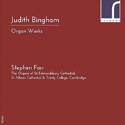 주디스 빙엄: 오르간 작품집 (Judith Bingham: Organ Works) - Stephen Farr