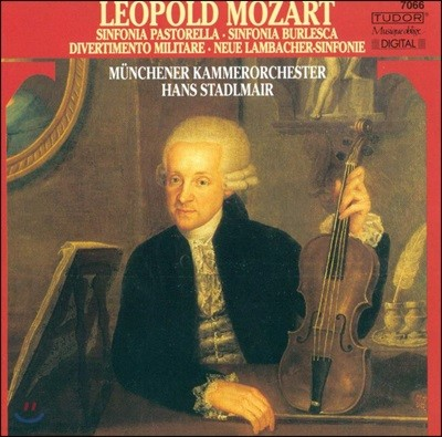 Hans Stadlmair 레오폴드 모차르트: 신포니아 외 (Leopold Mozart: Sinfonias)