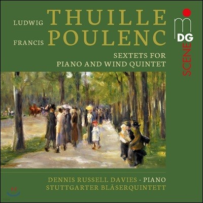 Dennis Russell / Stuttgarter Blaserquintett 투일레 / 풀랑크: 피아노와 관악 5중주를 위한 6중주 작품집 (Thuille / Poulenc: Sextets for Piano and Wind Quintet)