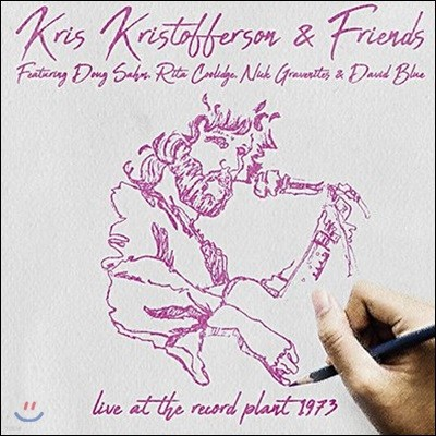 Kris Kristofferson & Friends (크리스 크리스토퍼슨 앤 프렌즈) - Live At The Record Plant 1973