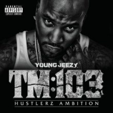 Young Jeezy - TM:103 Hustlerz Ambition (Deluxe Edition)