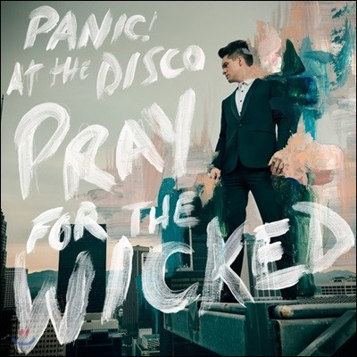 Panic! At The Disco (패닉 앳 더 디스코) - Pray For The Wicked
