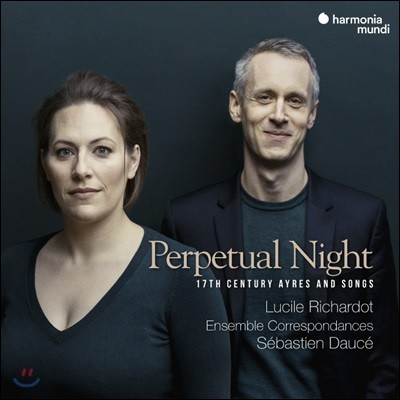 Lucile Richardot 영원한 밤 - 17세기 에어와 노래 (Perpetual Night - 17th Century Ayres and Songs)