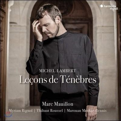 Marc Mauillon 미셀 랑베르: 르송 드 테네브르 1권 (Michel Lambert: Lecons de tenebres)