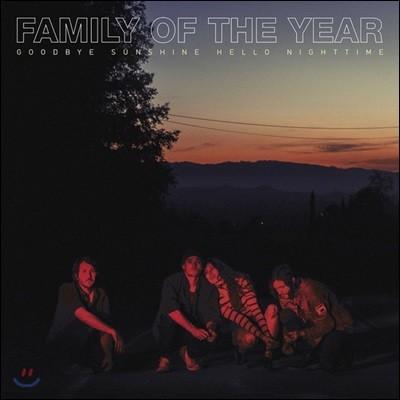 Family of the Year (패밀리 오브 더 이어) - Goodbye Sunshine, Hello Nighttime