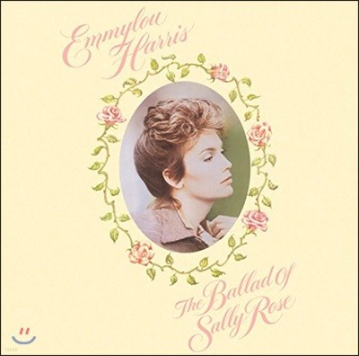 Emmylou Harris (에밀루 해리스) - The Ballad Of Sally Rose [2LP]