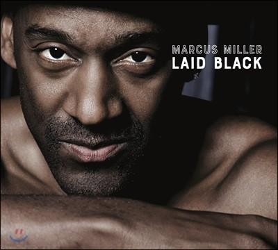 Marcus Miller (마커스 밀러) - Laid Black