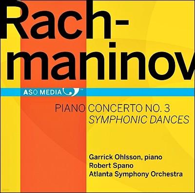 Garrick Ohlsson 라흐마니노프: 피아노 협주곡 3번, 교향적 무곡 (Rachmaninov: Piano Concerto No.3, Symphonic Dances)