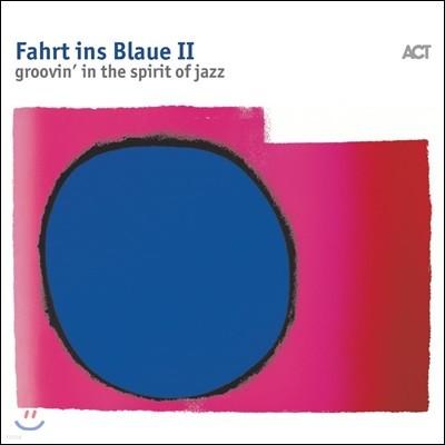 ACT 레이블 2018년 컴필레이션 - 푸른색으로의 여행 2집 (Fahrt Ins Blaue II - Groovin' In The Spirit Of Jazz)