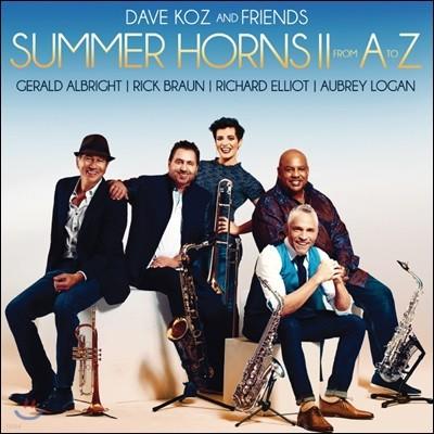 Dave Koz & Friends (데이브 코즈 & 프렌즈) - Summer Horns Ii : From A To Z