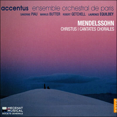 Sandrine Piau 멘델스존: 합창 칸타타 (Mendelssohn: Christus and Cantates Chorales)