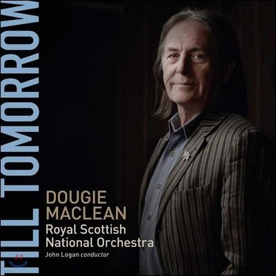 Dougie MacLean (두기 맥린) - Till Tomorrow