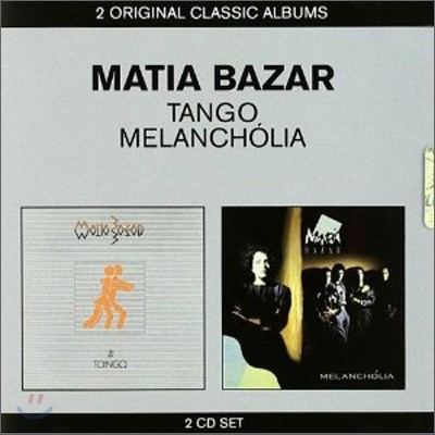 Matia Bazar - 2 Original Classic Albums (Tango + Melancholia)