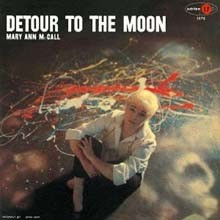 Mary Ann Mccall & Mal Waldron & Jimmy Raney - Detour To The Moon