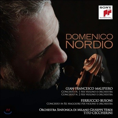 Domenico Nordio 말리페에로 / 부조니: 바이올린 협주곡 (Malipiero / Busoni: Violin Concertos)