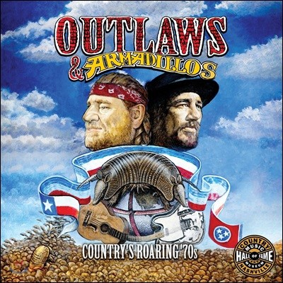 Outlaws & Armadillos: The Roarin' 70's