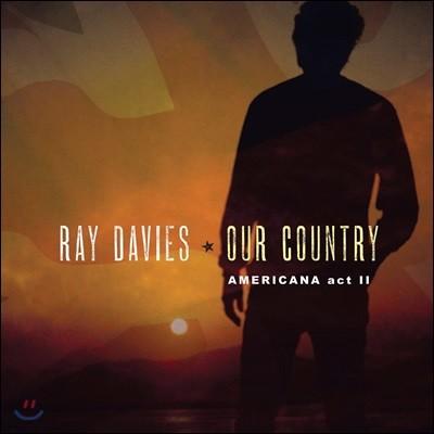 Ray Davies (레이 데이비스) - Our Country : Americana Act 2