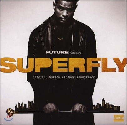 슈퍼플라이 영화음악 (Superfly OST by Future & Lil Wayne)