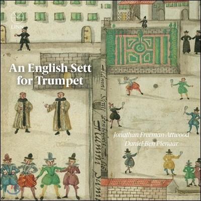 Jonathan Freeman-Attwood 트럼펫을 위한 잉글리시 세트 - 영국 트럼펫 작품집 (An English Sett for Trumpet)