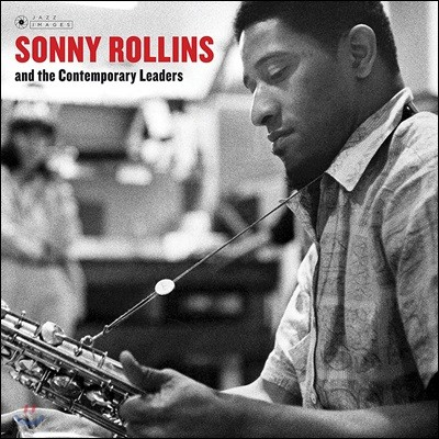 Sonny Rollins (소니 롤린스) - And The Contemporary Leaders [LP]