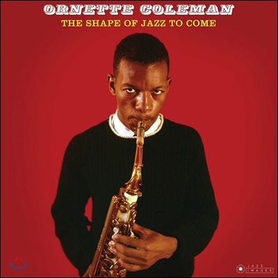 Ornette Coleman (오넷 콜맨) - The Shape Of Jazz To Come [LP]