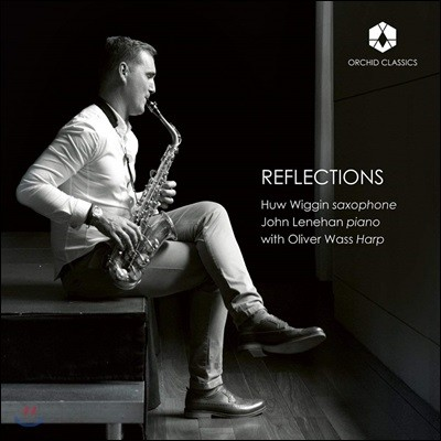 Huw Wiggin 반영 - 색소폰 연주집 (Reflections)