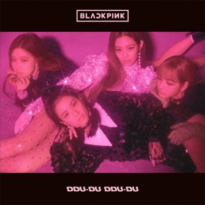 블랙핑크 (BLACKPINK) - DDU-DU DDU-DU