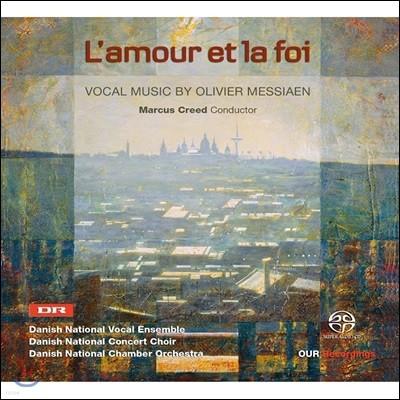 Danish National Vocal Ensemble 메시앙: 합창곡 (L'amour et la foi)