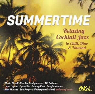 썸머타임 - 낭만적인 여름을 위한 재즈 컴필레이션 (Summertime - Relaxing Cocktail Jazz To Chill, Dine & Unwind)