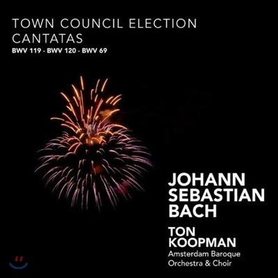 Ton Koopman 바흐: 의회 선거 칸타타 (Bach: Town Council Election Cantatas)