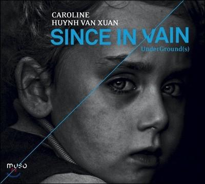 Caroline Huynh Van Xuan 영국 하프시코드 소품집 (Since in Vain / UnderGround(s))