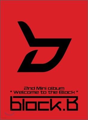 블락비 (Block B) - 미니앨범 2집 : Welcome to the BLOCK [일반반]