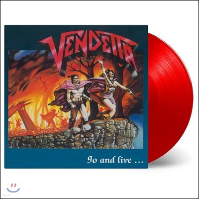 Vendetta (벤데타) - Go And Live...Stay And Die [레드 컬러 LP]
