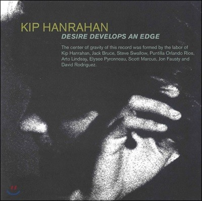 Kip Hanrahan (킵 한라한) - Desire Develops An Edge