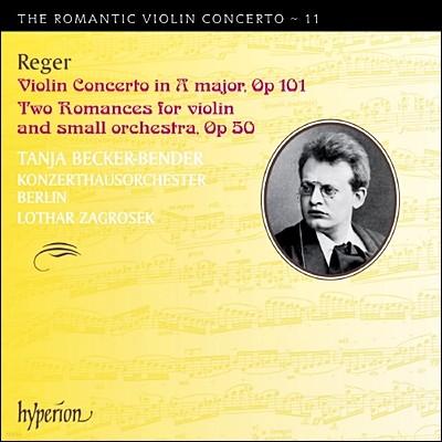 Tanja Becker-Bender 낭만주의 바이올린 협주곡 11집 - 막스 레거 (The Romantic Violin Concerto 11 - Reger)