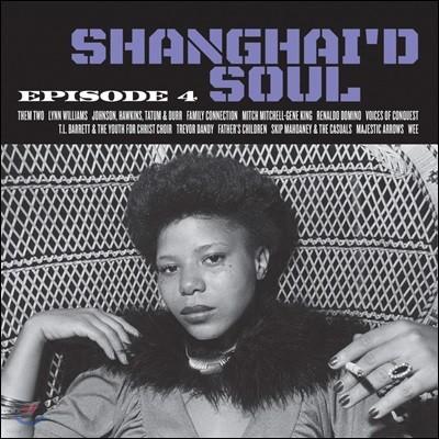 Shanghai'd Soul : Episode 4 누메로그룹 빈티지 소울 컴필레이션 앨범 [LP]