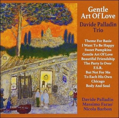 Davide Palladin Trio (다윗 팔라딘 트리오) - Gentle Art Of Love