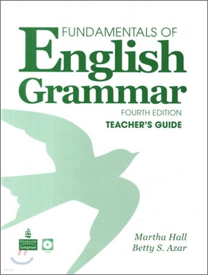 Fundamentals of English Grammar, 4/E: Teacher's Guide