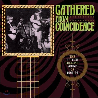 1960년대 중반 포크-팝 모음집 (Gathered From Coincidence: The British Folk-Pop Sound Of 1965-66)