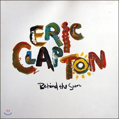 Eric Clapton (에릭 클랩튼) - Behind The Sun [2LP]