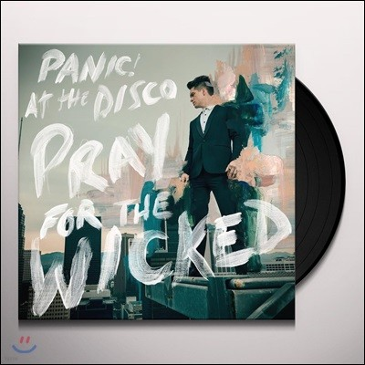 Panic! At The Disco (패닉! 앳 더 디스코) - Pray For The Wicked [LP]