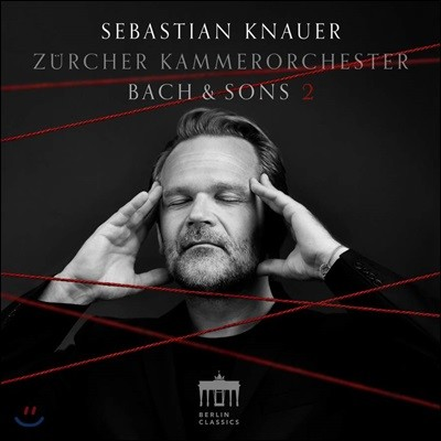 Sebastian Knauer 바흐와 아들들 2집 - 바흐  / J.C. 바흐 / C.P.E 바흐: 협주곡 작품집 (Bach & Sons 2)