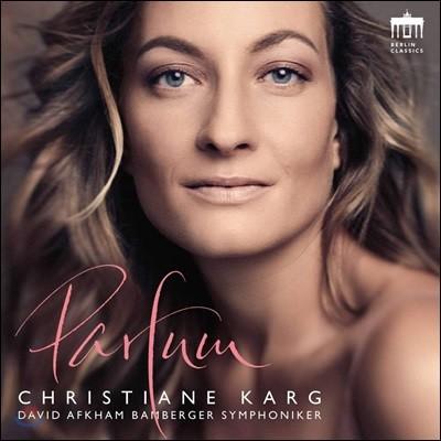 Christiane Karg 라벨: 셰헤라자데 / 드뷔시: 보들레르 가곡집 / 브리튼: 네 개의 프랑스 노래 (Parfum)